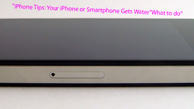 "iPhone Tips: Your iPhone or Smartphone Gets Water""What to do"""