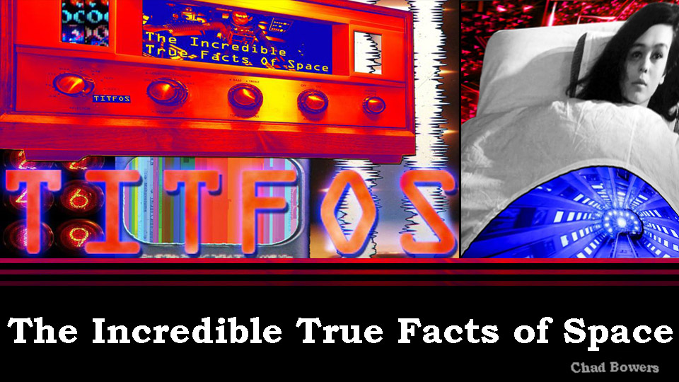 TITFOS - The Incredible True Facts of Space