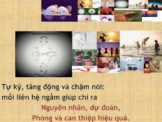 TỰ KỶ, TĂNG ĐỘNG VÀ CHẬM NÓI-MỐI LIÊN HỆ NGẦM GIÚP CHỈ RA NGUYÊN NHÂN PHÒNG VÀ CAN THIỆP HIỆU QUẢ