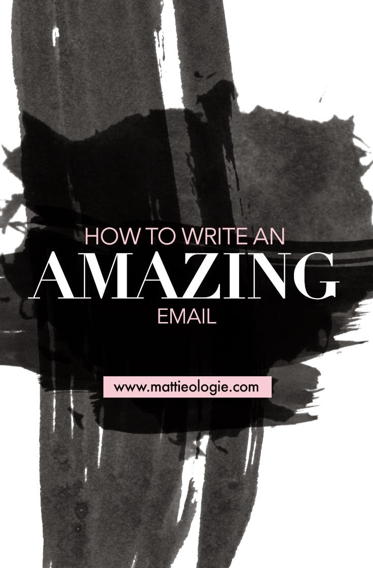 http://mattieologie.com/2015/02/17/how-to-write-amazing-emails/