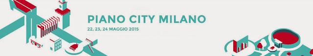 Dal 22 al 24 maggio: Piano city Milano. Concerti in luoghi pubblici e case private