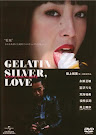 Gelatin Silver, love, ゼラチンシルバーLOVE (2009)