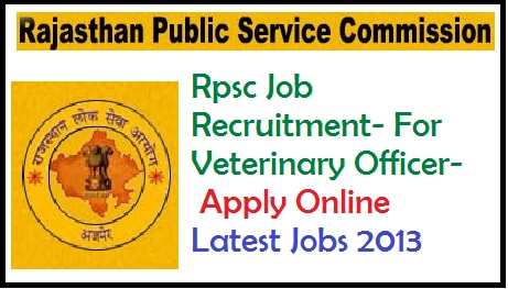 service commission jobs, rpsc job recruitment, rpsc job vaccancy