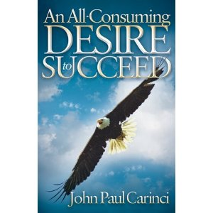 CHANGE YOUR LIFE FOREVER - WITH MOTIVATION BY: JOHN PAUL CARINCI
