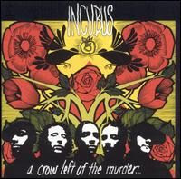Incubus-A_Crow_Left_To_The_Murder-2004-RNS