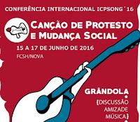 """GRÂNDOLA: CONFERÊNCIA INTERNACIONAL """"CANÇÃO DE PROTESTO E MUDANÇA SOCIAL"""""""