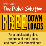 Robb Wolf's The Paleo Solution