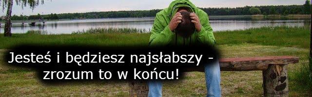 http://www.strefakulturalnejjazdy.pl/2015/05/jestes-i-bedziesz-najsabszy-zrozum-to-w.html