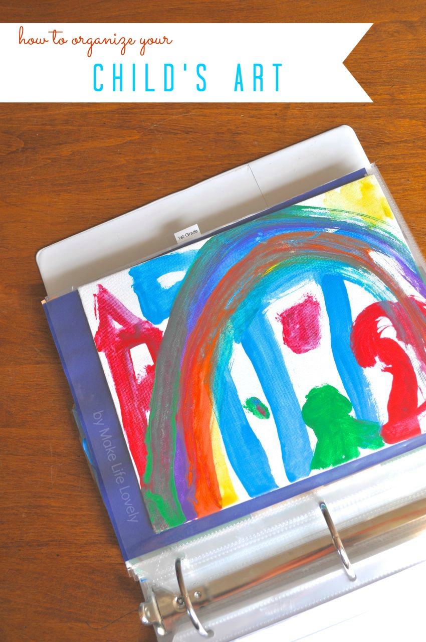 how to organize your childrens u0027 art and schoolwork make life lovely