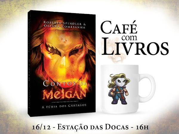 Contos de Meigan no Café com Livros em Belém e Sorteio de Natal no Facebook