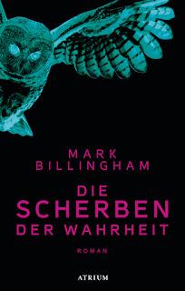Die Scherben der Wahrheit von Mark Billingham