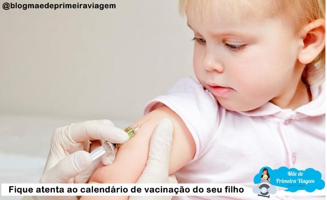 Fique atenta ao calendário de vacinação do seu filho