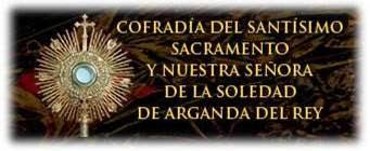 Cofradia de Sto. Sacramento y Ntra. Sra. de la Soledad.