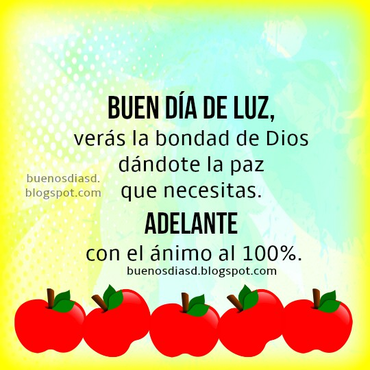 Saludos cristianos de buenos días, imagen con frases buen día por Mery Bracho, imagen cristiana bondad de Dios.