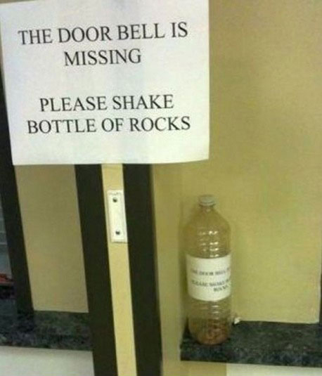 The Door Bell Is Missing - Please Shake Bottle Of Rocks