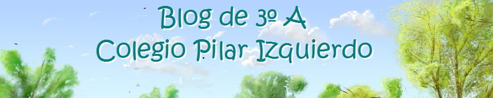 Blog de 3º A Colegio Pilar Izquierdo
