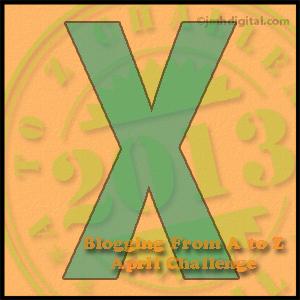 A to Z Challege: X
