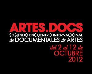 Encuentro Internacional de Documentales de Artes ARTES.DOCS 2012
