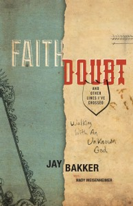 Jay Bakker, Faith Doubt and Other Lines I've Crossed, Jericho Books, Andy Meisenheimer