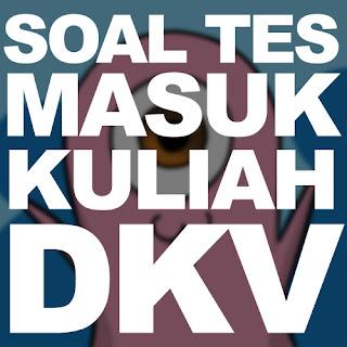 Soal Tes Masuk Kuliah DKV