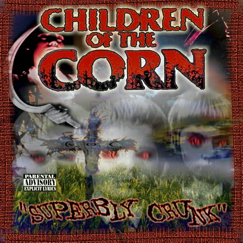 Children Of The Corn - Superbly Crunk