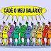 FUNCIONÁRIOS DA PREFEITURA RECLAMAM PAGAMENTOS DE SALÁRIOS