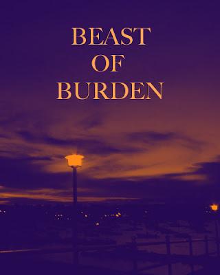 Beast burden lyrics