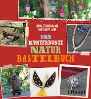Neu: das kunterbunte Naturbastelbuch