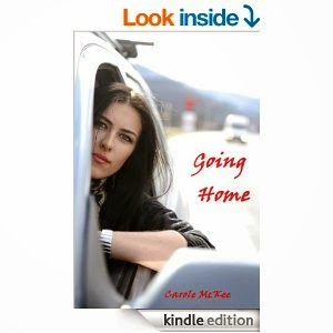 http://www.amazon.com/Going-Home-Carole-McKee-ebook/dp/B00A619IUG/ref=la_B0082D3810_1_9?s=books&ie=UTF8&qid=1402898660&sr=1-9