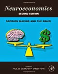 Neuroeconomics: Decision Making and the Brain