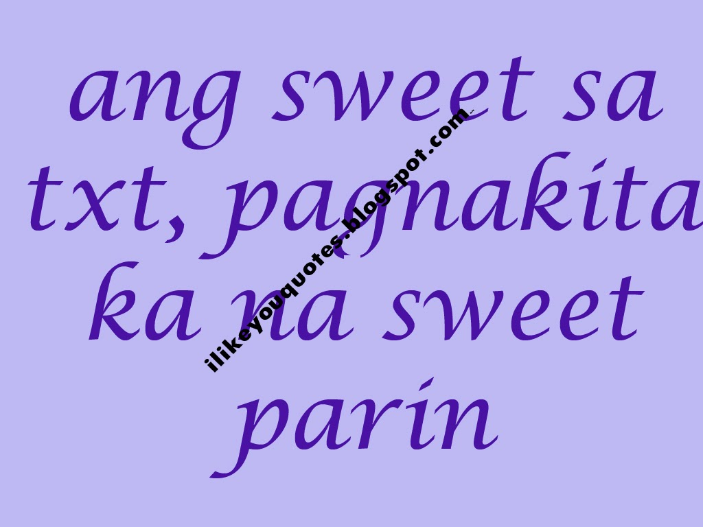 Quotes About Love Tagalog Sweet Sweet Love Quotes Tagalog