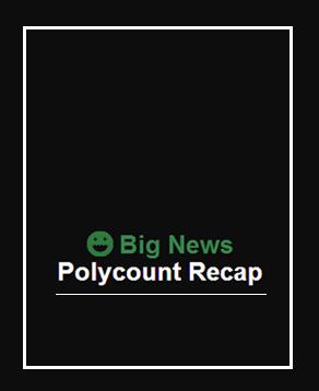 Polycount Recap