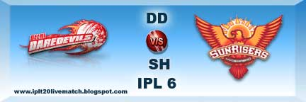 DD vs SH Live Streaming Video and IPL Season 6 Records