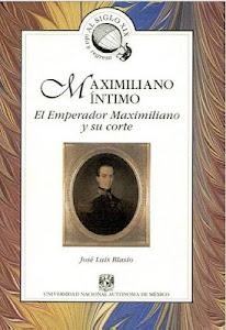 Maximiliano íntimo