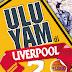 Ulu Yam di Liverpool 2 | Nazali Noor
