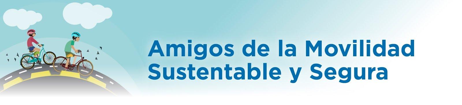 Amigos de la Movilidad Sustentable y Segura