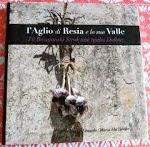 L'aglio di Resia e la sua Valle