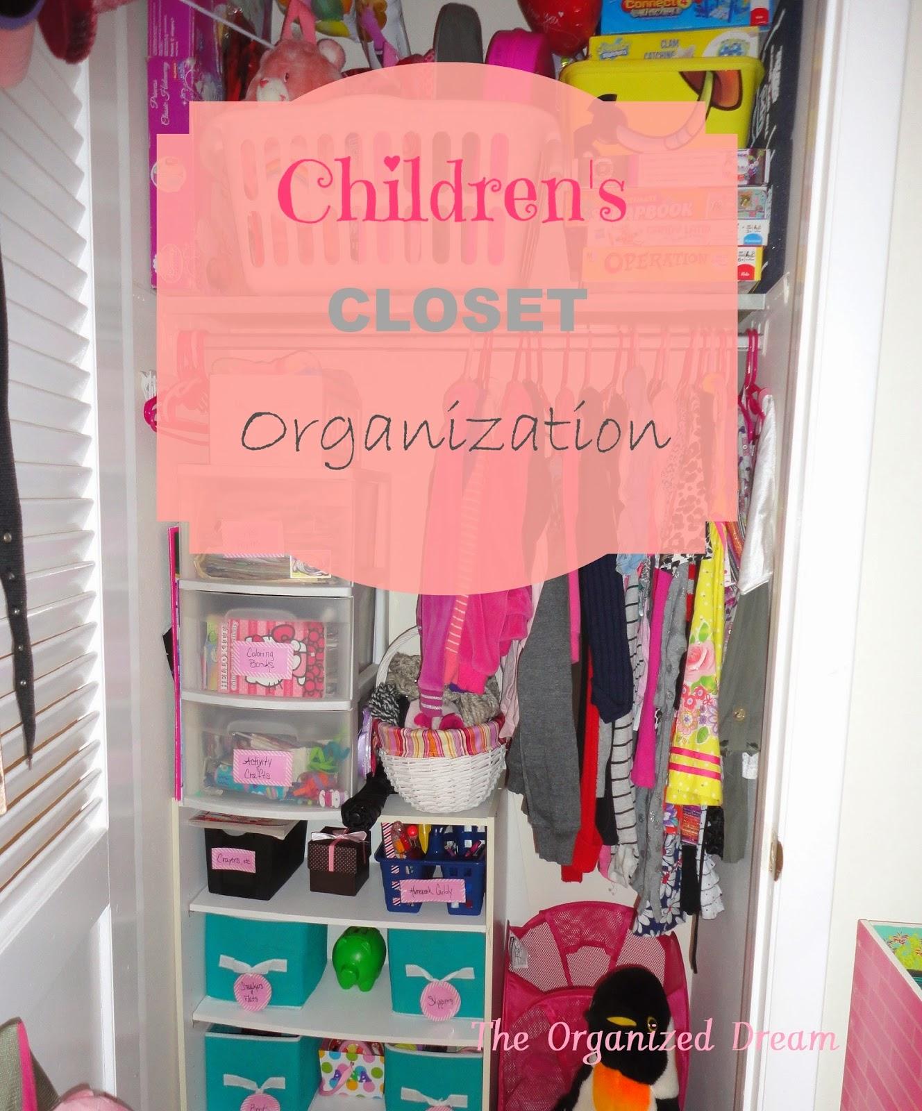 Children 39 S Closet Organization The Organized Dream