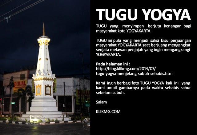Tugu Yogya Menjelang Subuh Sehabis Sahur - foto oleh : KLIKMG.COM Fotografer Prewedding & Wedding Yogya
