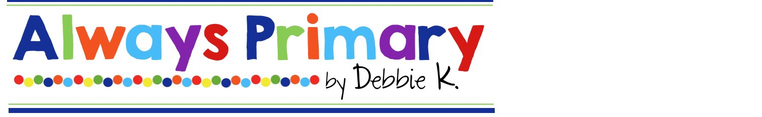 Always Primary by Debbie K.