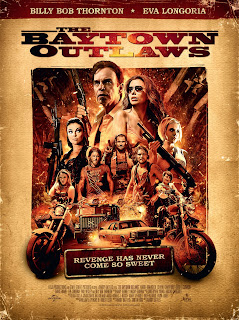 The Baytown Outlaws 2012 movie