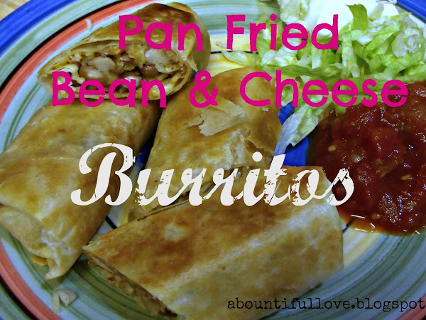 Pan Fried Bean & Cheese Burrito