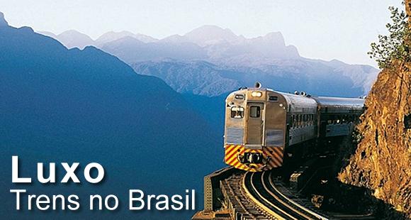 LUXO - TRENS NO BRASIL
