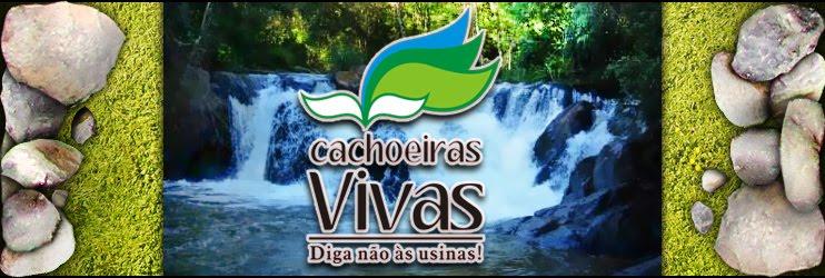Cachoeiras Vivas!