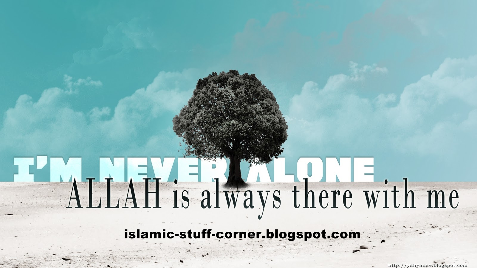 Im Never Alone God Is Always With Me