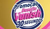 Promoção Desafio Vanish 30 Segundos