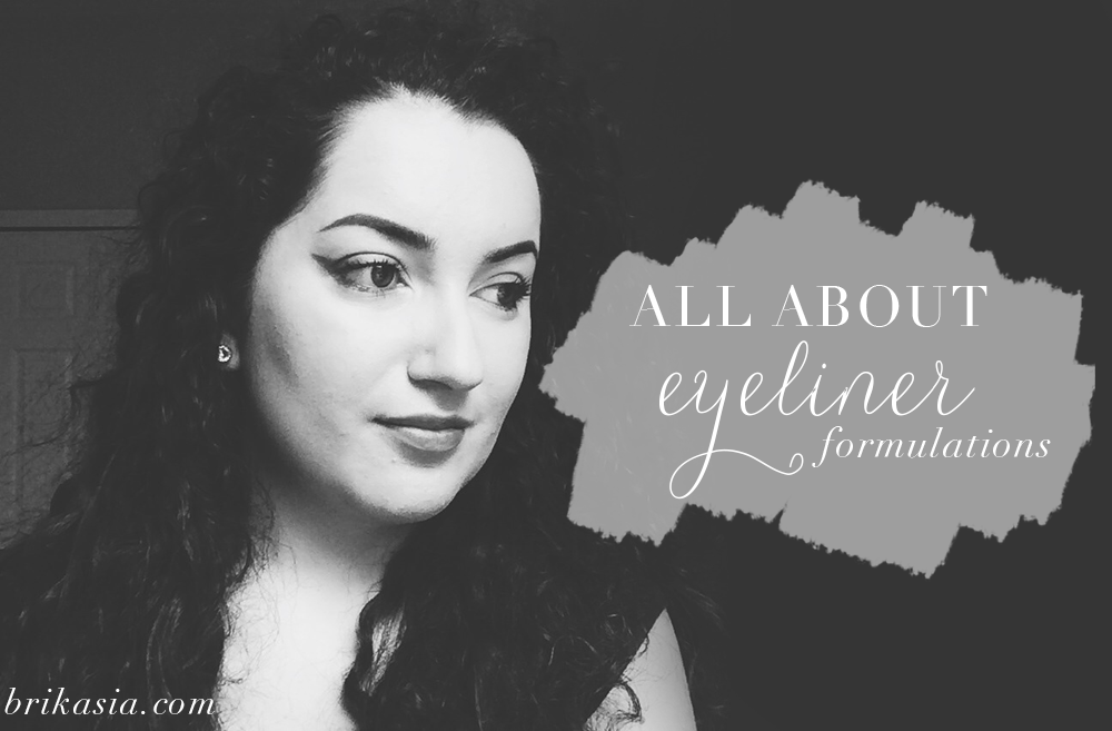 eyeliner, gel eyeliner, liquid liner, pencil eyeliner, cake eyeliner, cream eyeliner, difference between eyeliners, how to find the right eyeliner for me, all about eyeliner formulations