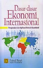 toko buku rahma: buku DASAR-DASAR EKONOMI INTERNASIONAL, pengarang faisal basri, penerbit kencana