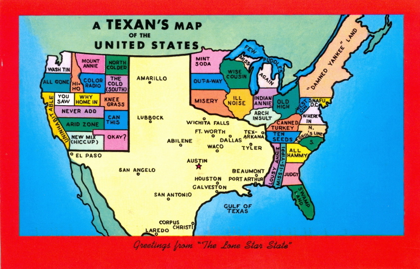 My Favorite Funny Postcards A Texans Map Of The US - Funny maps of the us