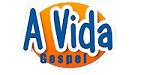 A Vida Gospel 2018!!